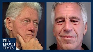 Jeffrey Epstein's Ties to Bill Clinton