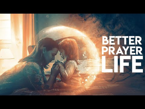 3 Easy Tips to a Better Prayer Life - Starting Today!
