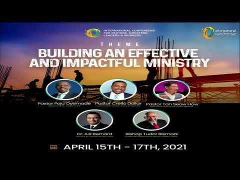 INTERNATIONAL CONFERENCE FOR PASTORS, MINISTERS, LEADERS & WORKERS 2021  DAY 3  MORNING SESSION