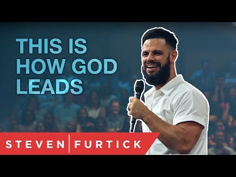 THIS Is How God Leads  Pastor Steven Furtick