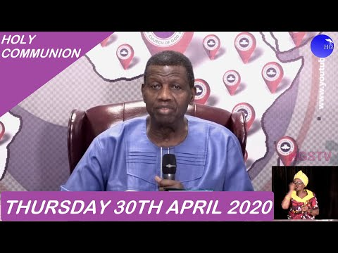 PASTOR E.A ADEBOYE SERMON - RCCG MAY 2020 HOLY COMMUNION