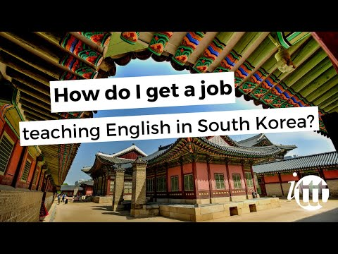 video on how to get a TEFL job in South Korea