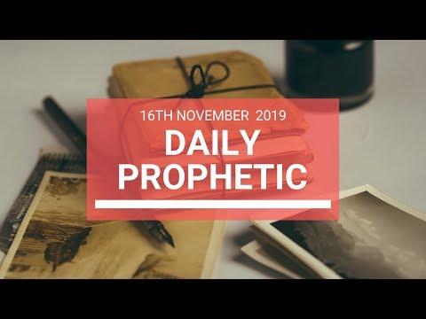 Daily Prophetic 16 November Word 6