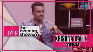 Krishna Kafle shares his 3 Secretes You Didn't Know about Him | LIVON THE EVENING SHOW AT SIX