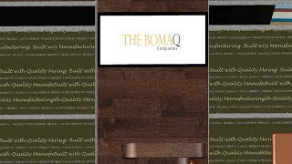 Manufacturing - The BomaQ Companies - S2 Video Display