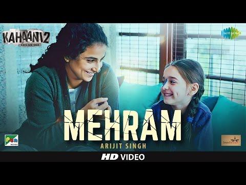 Mehram Lyrics - Kahaani 2 | Arijit Singh