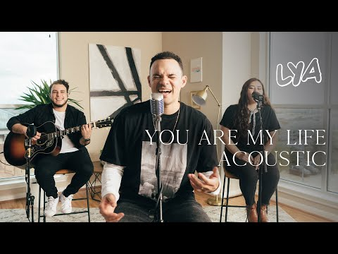 [NEW] You Are My Life Acoustic - LYA
