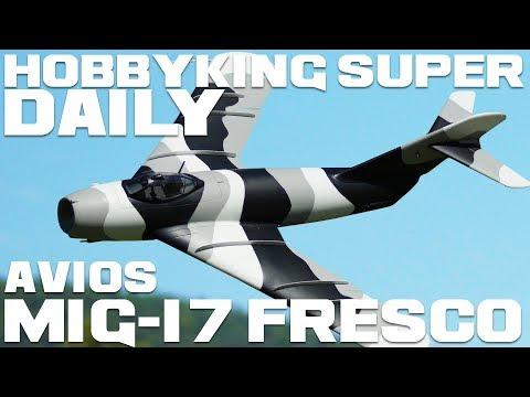 Avios Mig-17 Fresco Fighter Jet 90mm EDF 1200mm - HobbyKing Super Daily - UCkNMDHVq-_6aJEh2uRBbRmw