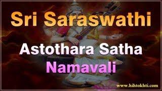 Sri Saraswati Ashtothara satha namavali