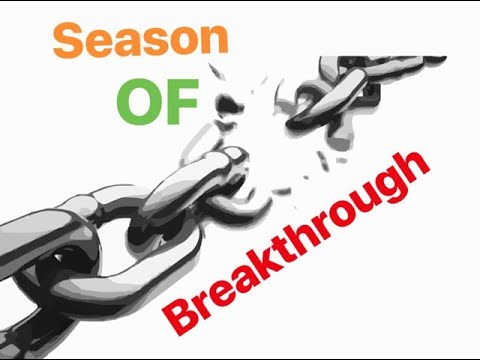 Season of Breakthrough