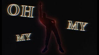 Oh My My [Official Lyric Video]