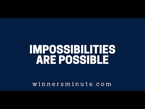 Impossibilities Are Possible  The Winner's Minute With Mac Hammond