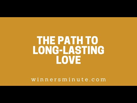The Path to Long-Lasting Love // The Winner's Minute With Mac Hammond