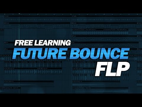 Free Future Bounce FLP: by David Baker [Only for Learn Purpose] - UCnTITby10zj8YLPJ2SXjsCw