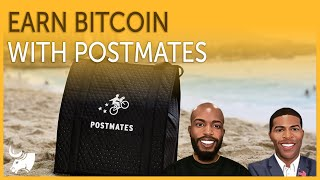 Earn Bitcoin with Postmates & FREE ROSS | TGOC