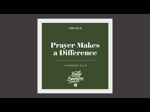 Prayer Makes a Difference - Daily Devotion