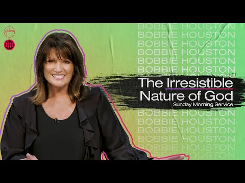 The Irresistible Nature of God  Bobbie Houston  Hillsong Church Online