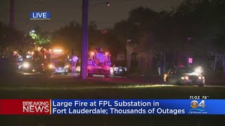 Lightning Strike Causes Fire At FPL Substation Leaving Thousands Without Power