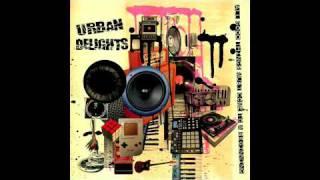 URBAN DELIGHTS - break it all down