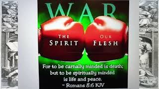 PIT: Word for the week. Spirit against flesh. Gal.5:16-26. (21.8.2019)