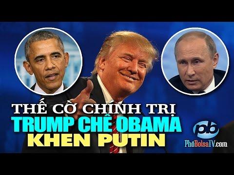Quan hệ Mỹ-Nga và chính trị Mỹ lúc giao thời: Trump chê Obama, khen Putin