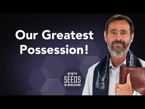 Our Greatest Possession!