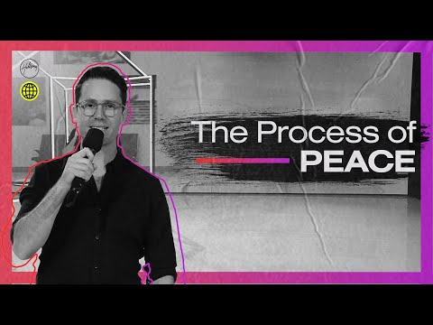 The Process of Peace  Tim Douglass  Hillsong Church Online