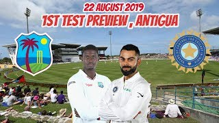 West Indies vs India 1st Test Preview - 22 August 2019 | Antigua