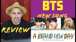 BTS 방탄소년단 - A Brand New Day (feat. Zara Larsson) reaction review