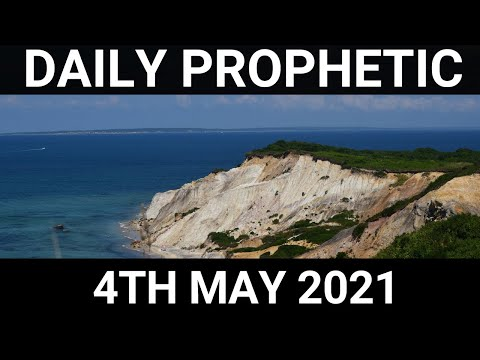 Daily Prophetic 4 May 2021 3 of 7