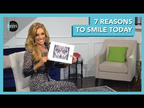 7 Reasons to Smile Today