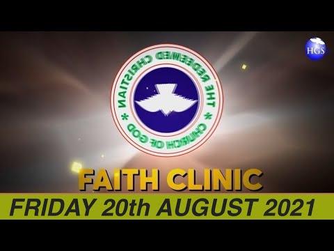 RCCG AUGUST 20th 2021 FAITH CLINIC