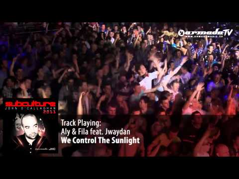 Aly & Fila feat.  Jwaydan - We Control The Sunlight - Subculture 2011 preview - UCGZXYc32ri4D0gSLPf2pZXQ