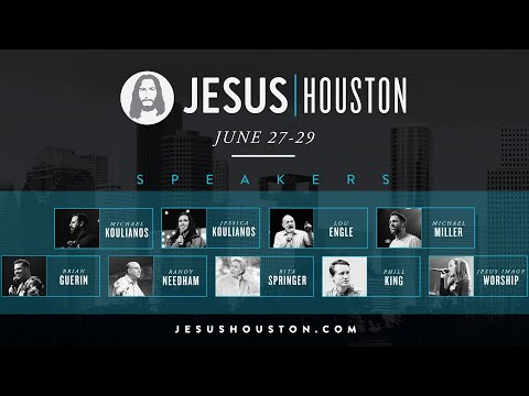 Jesus Houston 2019