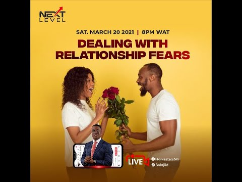 Dealing With Relationship Fears  Pst Bolaji Idowu