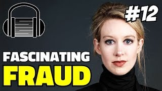 Elizabeth Holmes - Theranos And The Psychology Of A Narcissist