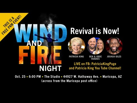 Wind And Fire // Patricia King, Joshua Giles, Ben and Jodie Hughes
