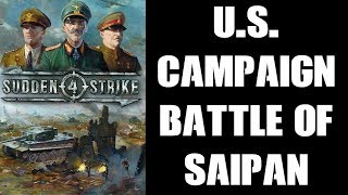 Sudden Strike 4 Pacific DLC, US Campaign: The Battle Of Saipan