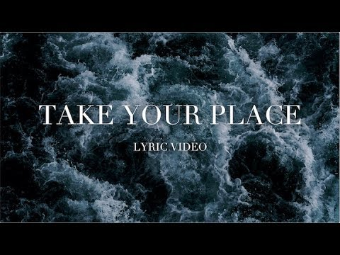 Take Your Place  Rain Pt 2  Planetshakers Official Lyric Video