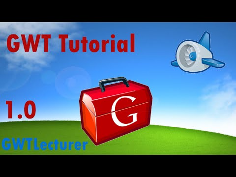 GWT Tutorial 1.0 - Basics of GWT and GUI Building - UCFzRRuHQV8lPbH9yKTZstMA
