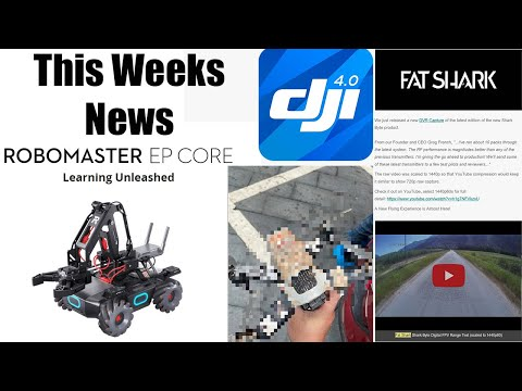 New DJI FPV Quad Leak? - Robomaster EP In EU - Fat Shark Frost Byte & Go 4 Security Issues Fixed - UCxpgzA0iO-7anEAyiLMDRmg