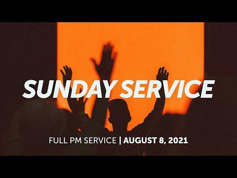 August 8, 2021  Sunday PM Service  Bethel Church