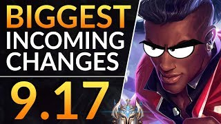 BIGGEST Changes of 9.17 - BUFFS, NERFS and REWORKS - Best Meta Tips | LoL Patch 9.17 Guide