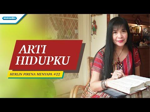 Arti Hidupku - Herlin Pirena Menyapa 22 (Video)