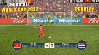 PES 19 | FIFA WORLD CUP 2022 | CHUNG KẾT | VIET NAM vs CROATIA - Giấc mơ Bóng Đá VIỆT NAM