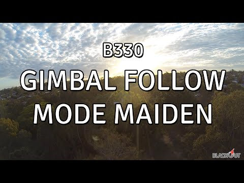 B330 Gimbal Follow Mode Maiden // Blackout 330 // CM2208 2000kv // Naze32 - UCkous_8XKjZkKiK5Qe13BXw