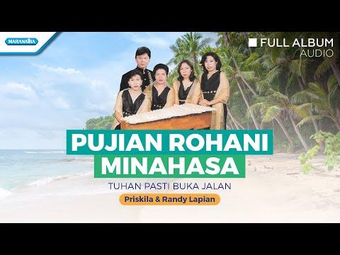 Pujian Rohani Minahasa (Tuhan Pasti Buka Jalan) - Priskila & Randy Lapian (Full Album Audio)