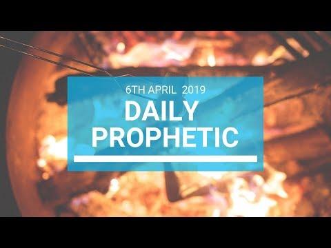 Daily Prophetic 6 April 2019
