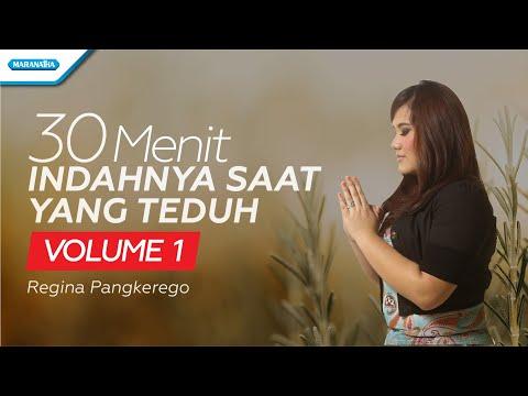Regina Pangkerego - 30 Menit Indahnya Saat Yang Teduh Vol.1