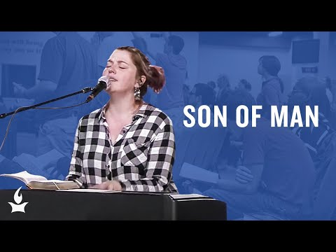 Son of Man -- The Prayer Room Live Moment